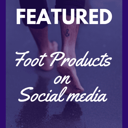 featured foot products on social media